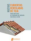 """portada Folleto """"Nuevas cubiertas ventiladas de teja para edificios de consumo de energía casi nulo (EECN)"""""""