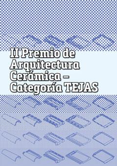II Premio de Arquitectura Cer�mica - Categor�a Tejas